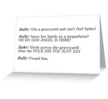 Buffy and Spike - How to find Spike Greeting Card