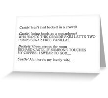 Castle and Beckett - How to find Beckett Greeting Card