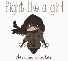 Fight Like a Girl - Demon Hunter | Diablo 3 Kids Clothes