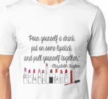 Pull Yourself Together Quote Unisex T-Shirt