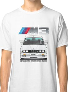 BMW E30 M3 30th Anniversary (Alpine White) Black Text Classic T-Shirt