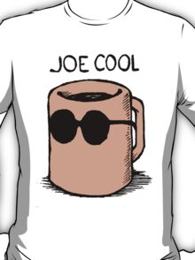 Joe Cool Mug T-Shirt