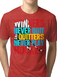 Winners Never Quit & Quitters Never Play Hockey Tri-blend T-Shirt