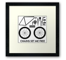 Chains Set Me Free Framed Print