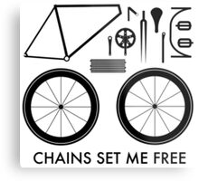 Chains Set Me Free Metal Print