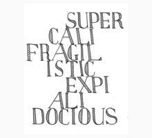 Supercalifragilisticexpialidocious - Mary Poppins T-Shirt