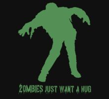Zombies just want a hug by DjenDesign