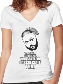 DJ Khaled - I appreciate that Women's Fitted V-Neck T-Shirt