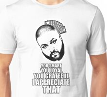 DJ Khaled - I appreciate that Unisex T-Shirt