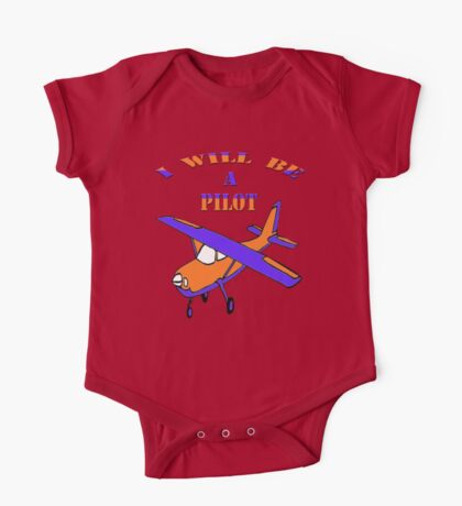 I will be a pilot-Kids Clothing+Products Design One Piece - Short Sleeve