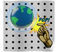 Don't Pop the Ozone Layer Poster