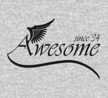 Awesome Since 1934 by rardesign