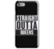straight out of queens iPhone Case/Skin