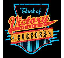 Motivational Think of Victory Photographic Print