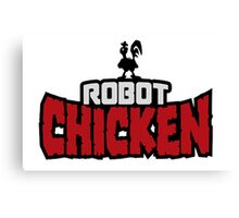Robot Chicken Canvas Print