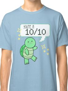 """You're A 10/10"" Turtle Classic T-Shirt"