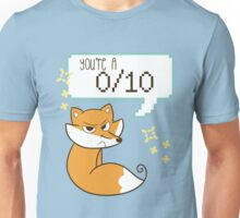 """You're A 0/10"" Fox Unisex T-Shirt"