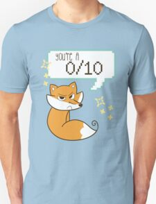 """You're A 0/10"" Fox T-Shirt"