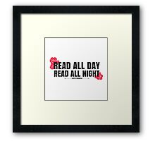 Read All Day, Read All Night Framed Print