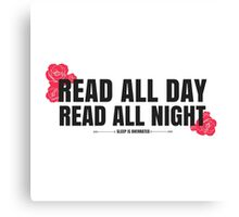 Read All Day, Read All Night Canvas Print