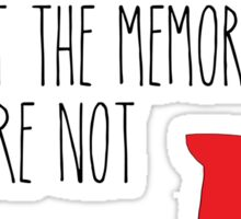 PT - The books were paper but the memories were not Sticker