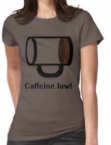 Caffeine low Womens Fitted T-Shirt