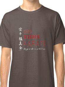 Hard. Harder. Karate Kyokushin ( black t-shirt & hoodie) Classic T-Shirt