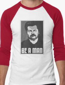 Be A Man- Black/White  Men's Baseball ¾ T-Shirt