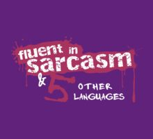 Fluent in Sarcasm & 5 Other Languages by Lisa Marie Robinson