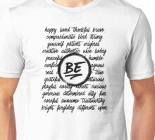 Be... Unisex T-Shirt