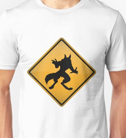 Wolfman Warning Sign Unisex T-Shirt