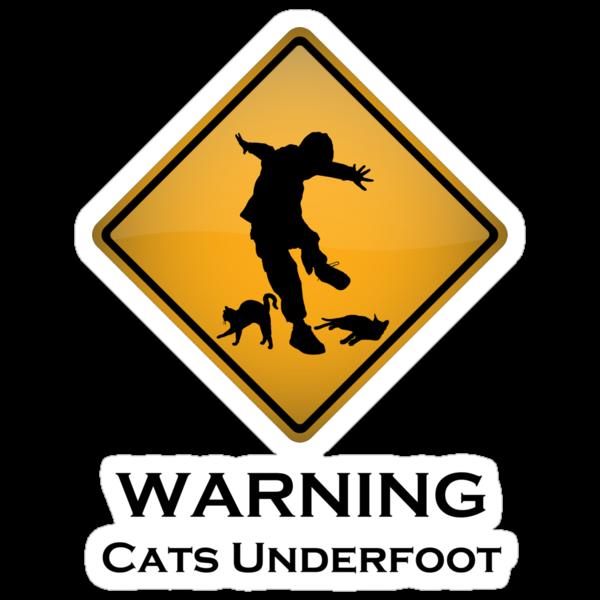 Cats Underfoot Warning Sign by tartanphoenix