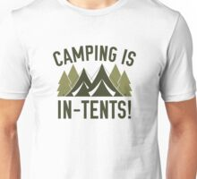 Camping Is In-Tents! Unisex T-Shirt