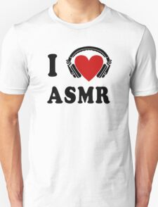 I Love ASMR T-Shirt