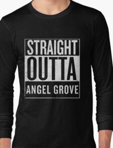 Straight Outta Angel Grove Long Sleeve T-Shirt