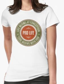Life Begins At Conception Womens Fitted T-Shirt