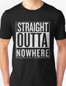 Straight Outta Nowhere T-Shirt