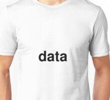 data Unisex T-Shirt