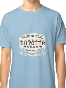 Foggy Nelson's Butcher Shop - Best Ham In Hell's Kitchen  Classic T-Shirt