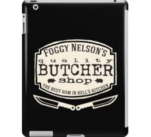 Foggy Nelson's Butcher Shop - Best Ham In Hell's Kitchen  iPad Case/Skin