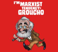 I'M Marxist Tendency Groucho  by DanDav