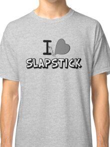 I love slapstick in black and white Classic T-Shirt
