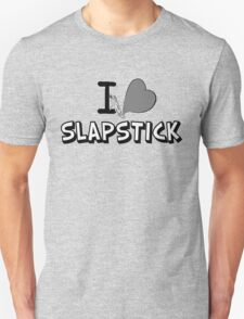I love slapstick in black and white T-Shirt
