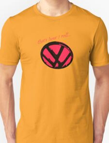 VW logo shirt - that's how i roll...  T-Shirt