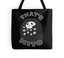 That's Nito (colored text!) Tote Bag