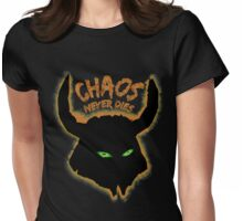 Chaos Never Dies (for black backgrounds) Womens Fitted T-Shirt