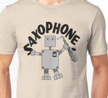 Saxophone Robot Text Unisex T-Shirt