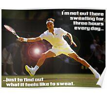 Inspiration By Federer -- Rotem Akerman Poster