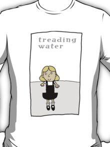 Treading water T-Shirt