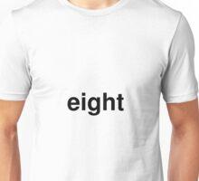 eight Unisex T-Shirt
